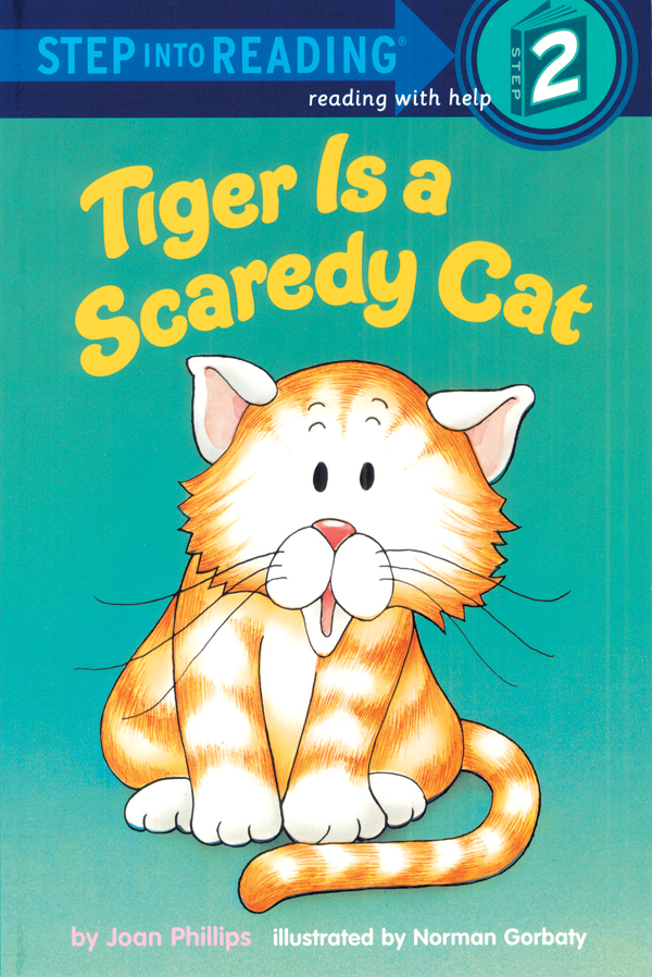 Step Into Reading 2 Tiger Is a Scaredy Cat (B+CD+W)