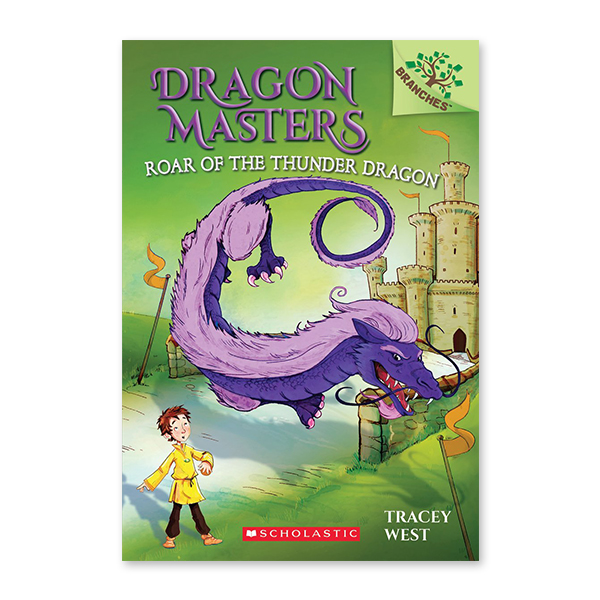 Dragon Masters #8:Roar of the Thunder Dragon (A Branches Book)