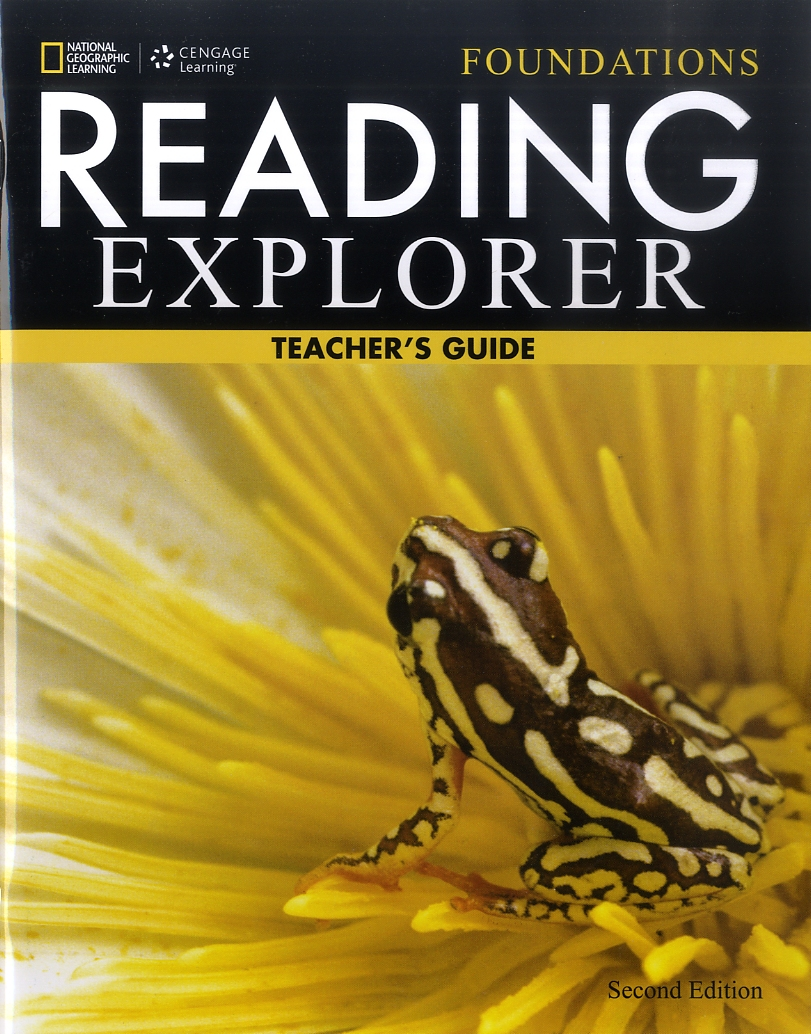 Reading explorer 2/E Foundations SB TEACHER GUIDE