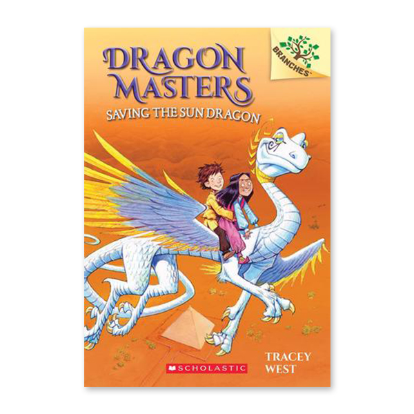 Dragon Masters #2:Saving the Sun Dragon (A Branches Book) 대표이미지