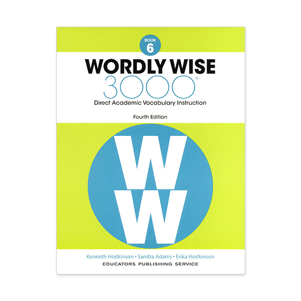 Wordly Wise 3000: Book 06 (4/E)