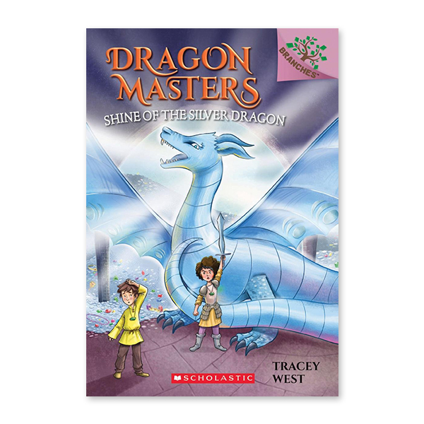 Dragon Masters #11:Shine of the Silver Dragon (A Branches Book)