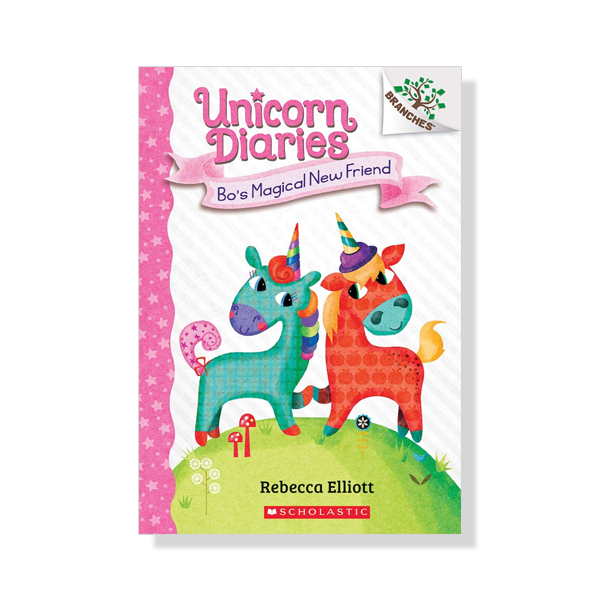 Unicorn Diaries #1: Bo's Magical New Friend (A Branches Book)