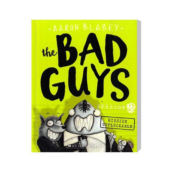 SC-The Bad Guys #2: in Mission Unpluckable