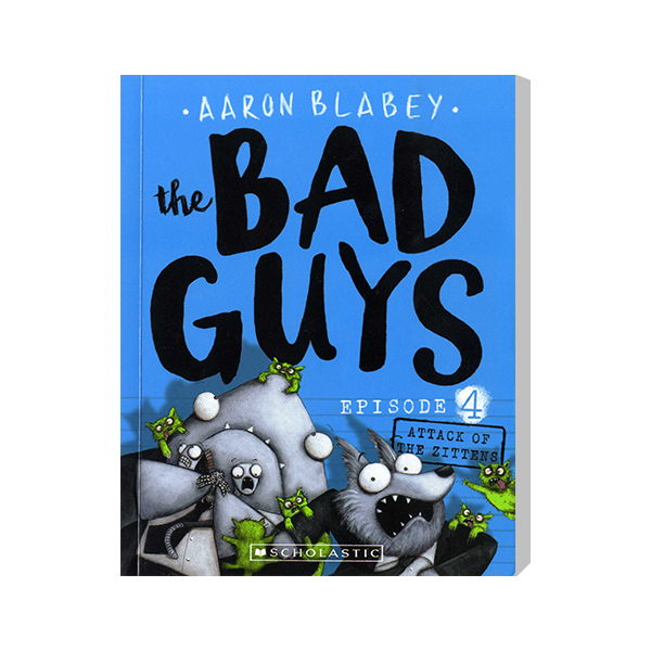 SC-The Bad Guys #4: in Attack of the Zittens