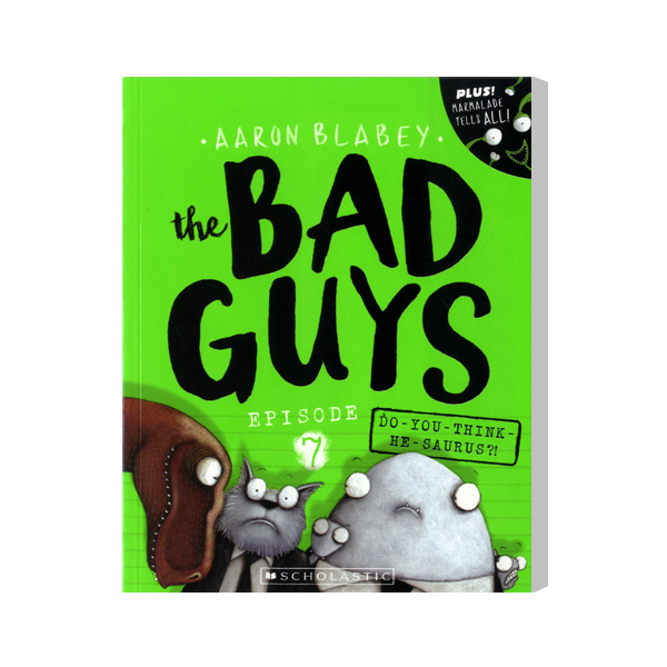 SC-The Bad Guys #7: in Do-You-Think-He-Saurus?!