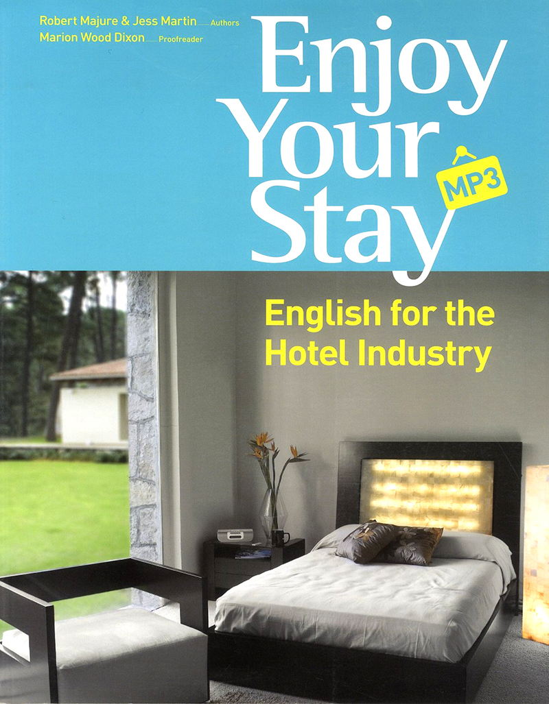 Enjoy Your Stay-English for the Hotel Industry
