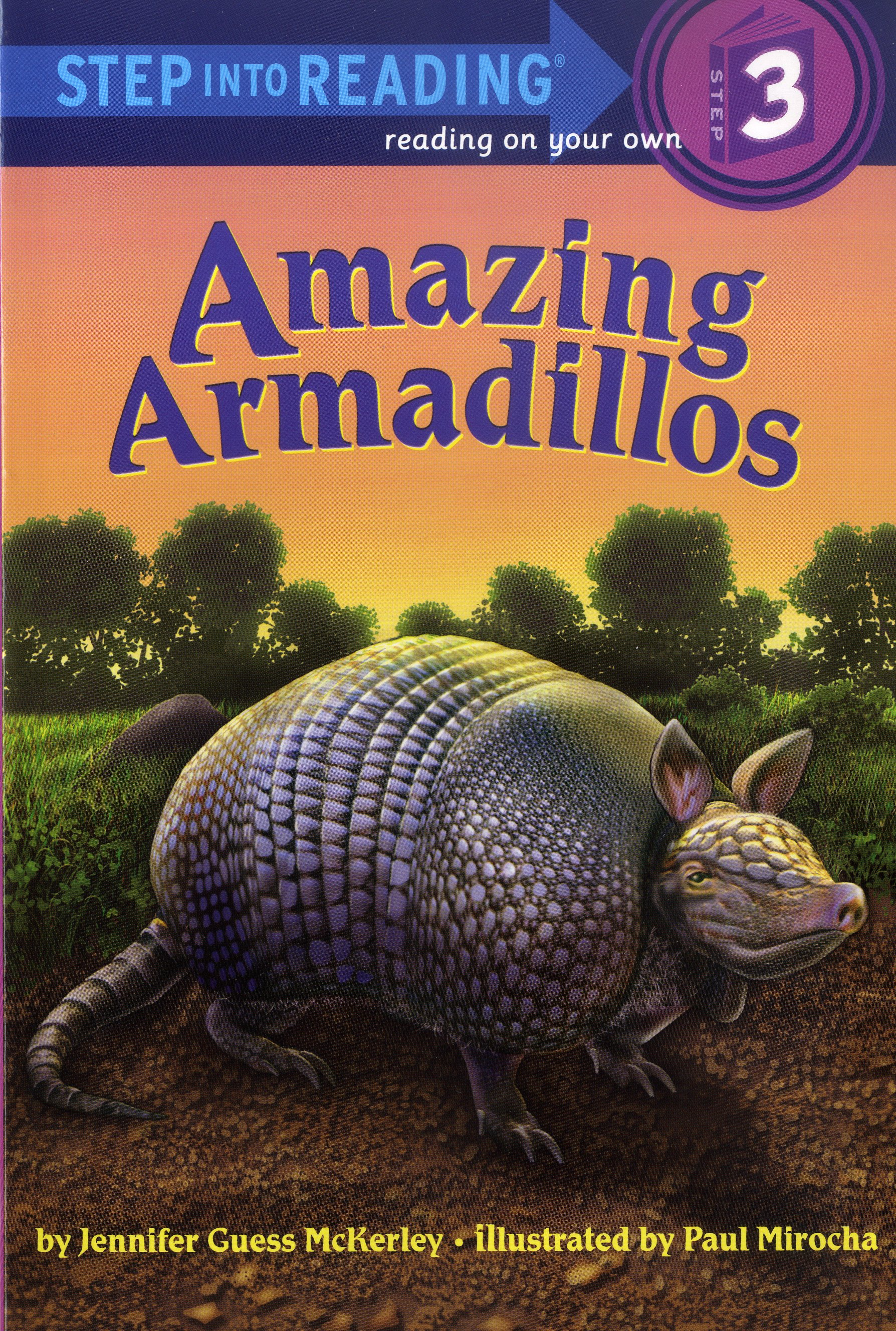 Thumnail : Step into Reading 3 Amazing Armadillos